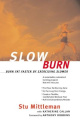 Slow Burn: Burn Fat Faster by Exercising Slower