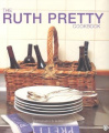 The Ruth Pretty Cookbook