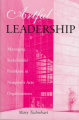 Artful Leadership: Managing Stakeholder Problems in Nonprofit Arts Organizations
