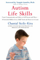 Autism Life Skills: From Communication and Safety to Self-Esteem and More - 10 Essential Abilities Every Child Needs and Deserves to Learn