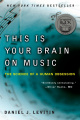 This Is Your Brain on Music: The Science of a Human Obsession (For NZ Customers)