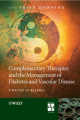 Complementary Therapies and the Management of Diabetes and Vascular Disease: A Matter of Balance (Practical Diabetes)