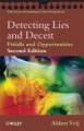 Detecting Lies and Deceit: Pitfalls and Opportunities (Wiley Series in Psychology of Crime, Policing & Law)