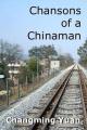 Chansons of a Chinaman