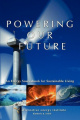 Powering Our Future: An Energy Sourcebook for Sustainable Living