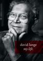 David Lange: My Life