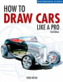 How to Draw Cars Like a Pro (Motorbooks Studio S.)