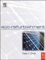 Eco-Refurbishment: A Practical Guide to Creating an Energy Efficient Home