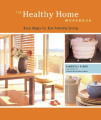 The Healthy Home Workbook: Easy Steps for Eco-Friendly Living