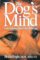 The Dog's Mind: Understanding Your Dog's Behaviour (Howell reference books)