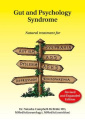 Gut and Psychology Syndrome: Natural Treatment for Autism, ADD/ADHD, Dyslexia, Dyspraxia, Depression