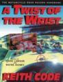 Twist of the Wrist: The Motorcycle Road Racers Handbook