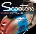 Scooters: Red Eyes Whitewalls and Blue Smoke