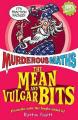 The Mean and Vulgar Bits (Murderous Maths S.)