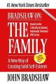 Bradshaw on the Family: A New Way of Creating Soild Self-Esteem
