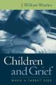 Children and Grief: When a Parent Dies