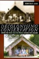 Decolonising Conservation: Caring for Maori Meeting Houses Outside New Zealand (University College London Institute of Archaeology Publications)