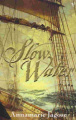 Slow Water