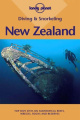 New Zealand (Lonely Planet Diving & Snorkeling Guides S.)