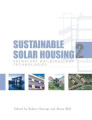 Sustainable Solar Housing: v. 2: Exemplary Buildings and Technologies
