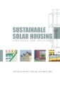 Sustainable Solar Housing, Volume 1: Strategies and Solutions