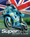 British Superbikes: The First 10 Years