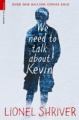 We Need to Talk About Kevin (Serpent's Tail Classics)