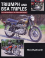 Triumph and BSA Triples: The Complete Story of the Trident and Rocket 3