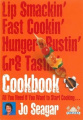 Lip Smackin', Fast Cookin', Hunger Bustin', Gr8 Tastin' Cookbook