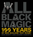 All Black Magic: 100 Years of New Zealand Test Rugby