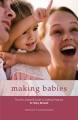 Making Babies: The New Zealand Guide to Getting Pregnant