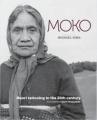 Moko: Maori Tattooing in the 20th Century