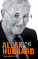 Hubbard: A Biography of Allan Hubbard