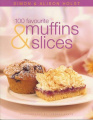 100 Favourite Muffins and Slices