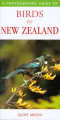 A Photographic Guide to Birds of New Zealand (Photographic Guide to...)
