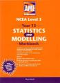 AME Year 13 NCEA Statistics and Modelling Workbook (ESA AME Workbooks)
