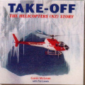 Take Off: The Helicopters (NZ) Story