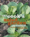 The Cook's Salad Garden Revisited: A New Zealand Guide to Growing and Preparing Salads