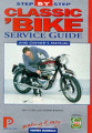 Classic Bike Step-by-step Service Guide: The Total Guide to Classic British Bike Maintenance (Porter Manuals)