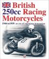 British 250cc Racing Motorcycles