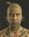 Mana Maori: The Power of New Zealand's First Inhabitants (LUP General)