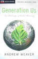 Generation Us: The Challenge of Global Warming