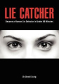 Lie Catcher: Become a Human Lie Detector in 60 Minutes or Less