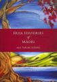 Huia Histories of Maori: Nga Tahuhu Korero