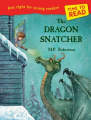 Time to Read: The Dragon Snatcher (Time to Read)