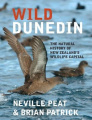 Wild Dunedin: The Natural History of New Zealand's Wildlife Capital