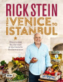 Rick Stein: From Venice to Istanbul: Discovering the Flavours of the Eastern Mediterranean
