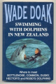 Swimming with Dolphins in New Zealand-Wade Doak