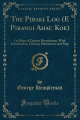 The Piraki Log (E Pirangi Ahau Koe): Or Diary of Captain Hempleman, with Introduction, Glossary Illustrations and Map (Classic Reprint)