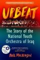 Upbeat: The Story of the National Youth Orchestra of Iraq